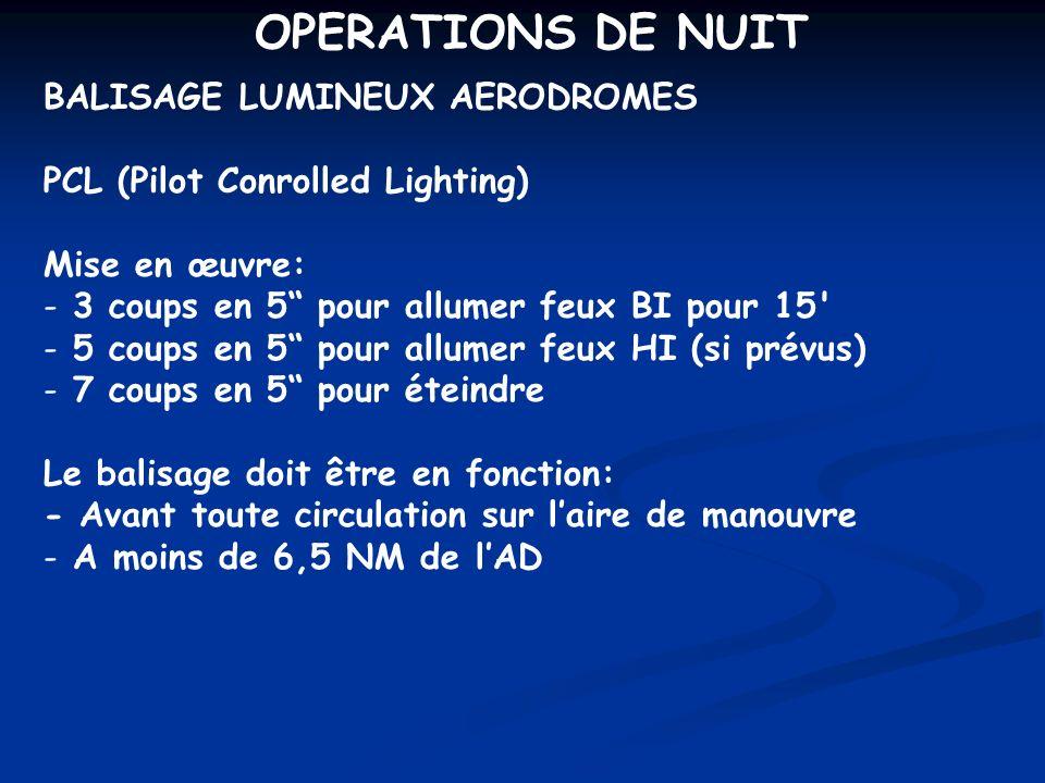OPERATIONS DE NUIT BALISAGE LUMINEUX AERODROMES