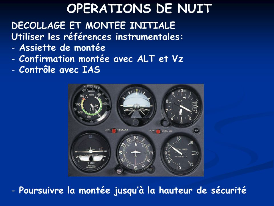 OPERATIONS DE NUIT DECOLLAGE ET MONTEE INITIALE