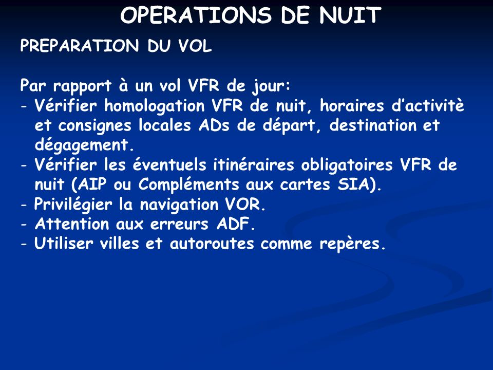 OPERATIONS DE NUIT PREPARATION DU VOL