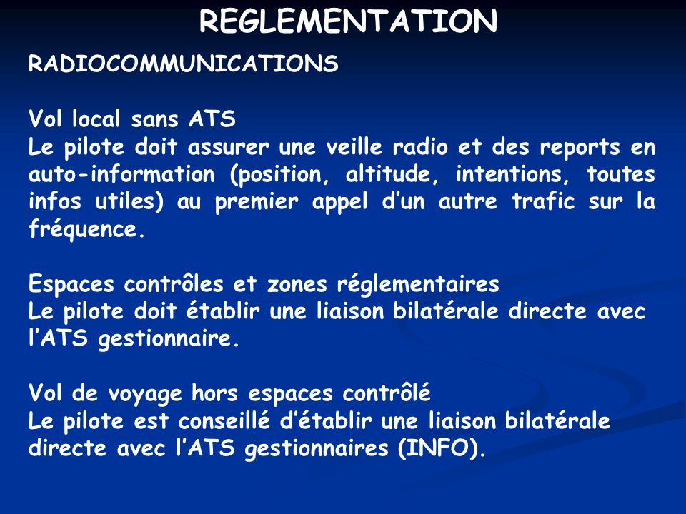 REGLEMENTATION RADIOCOMMUNICATIONS Vol local sans ATS