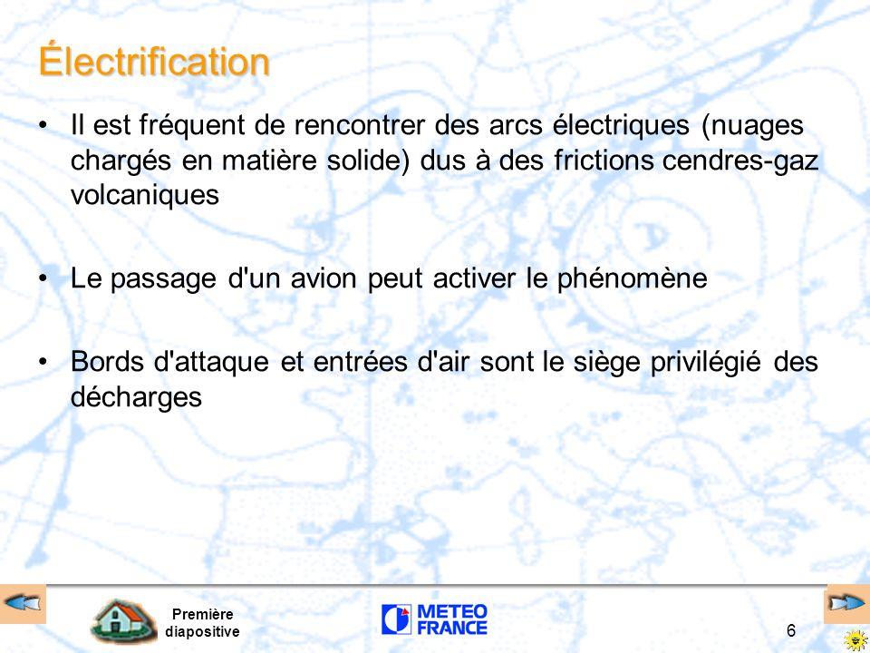Électrification Il est fréquent de rencontrer des arcs électriques (nuages chargés en matière solide) dus à des frictions cendres-gaz volcaniques.