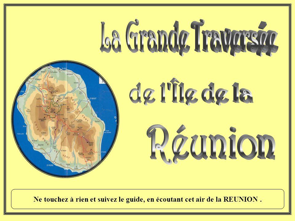 La Grande Traversée de l Île de la Réunion