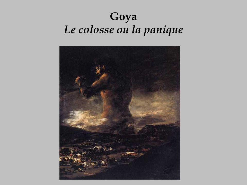Goya Le colosse ou la panique