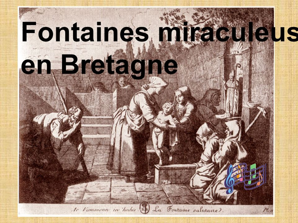 Fontaines miraculeuses