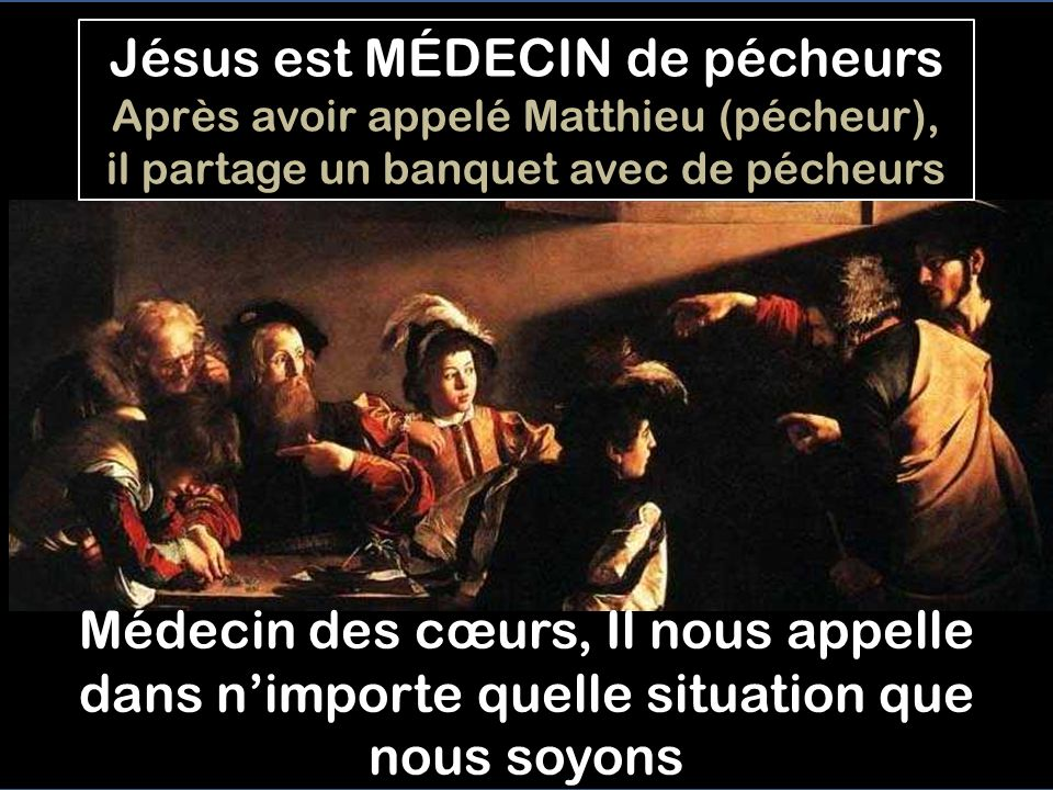 Jésus est MÉDECIN de pécheurs