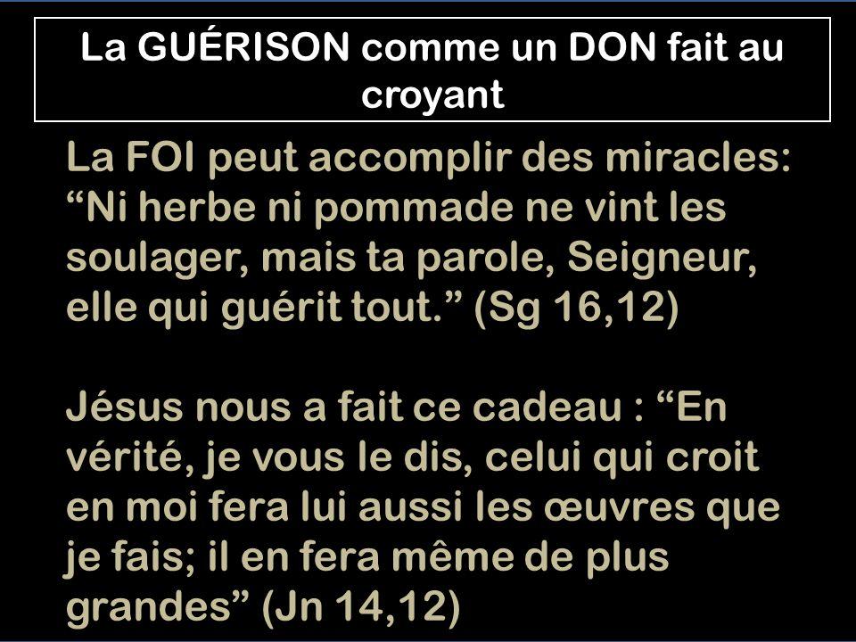 La GUÉRISON comme un DON fait au croyant
