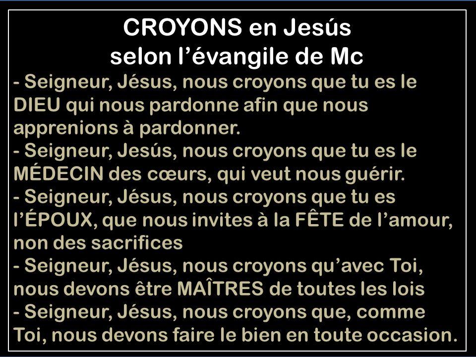CROYONS en Jesús selon l'évangile de Mc