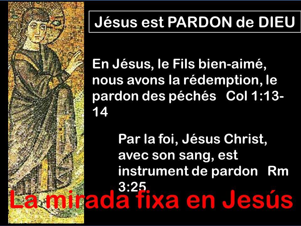 Jésus est PARDON de DIEU
