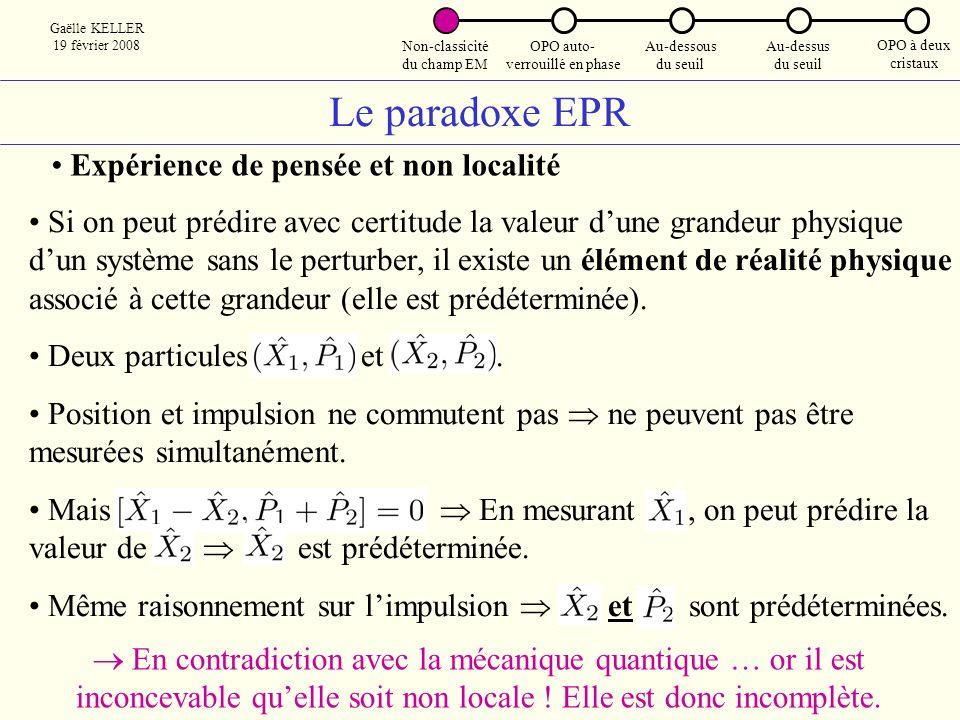 Le paradoxe EPR Expérience de pensée et non localité