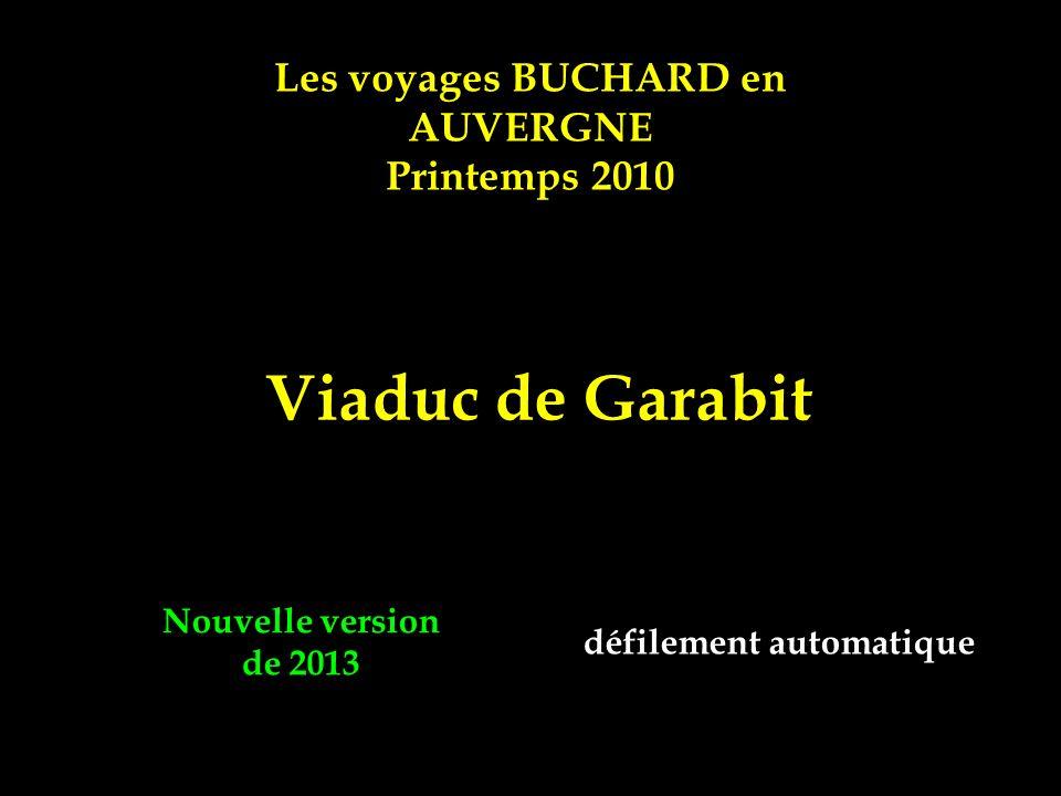 Viaduc de Garabit Les voyages BUCHARD en AUVERGNE Printemps 2010