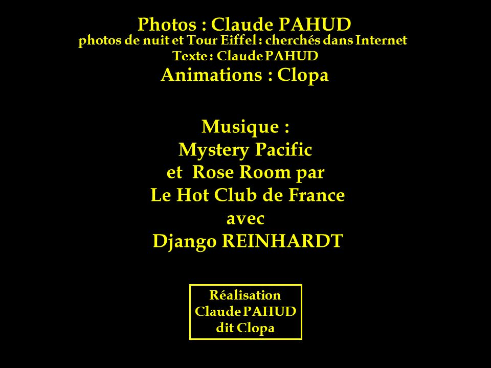 Photos : Claude PAHUD Animations : Clopa Musique : Mystery Pacific