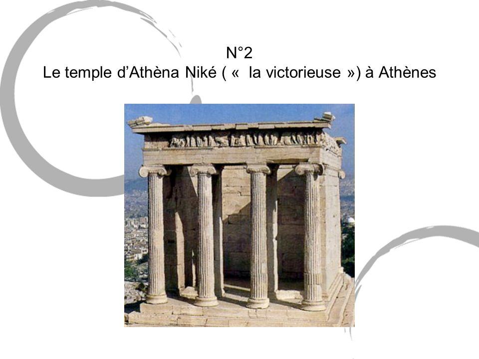 N°2 Le temple d'Athèna Niké ( « la victorieuse ») à Athènes