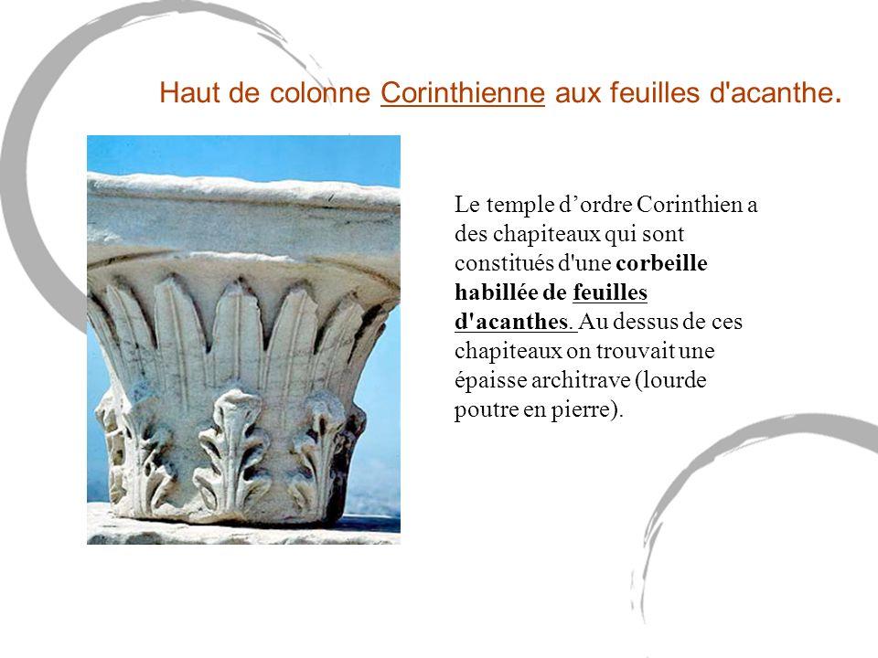 Haut de colonne Corinthienne aux feuilles d acanthe.