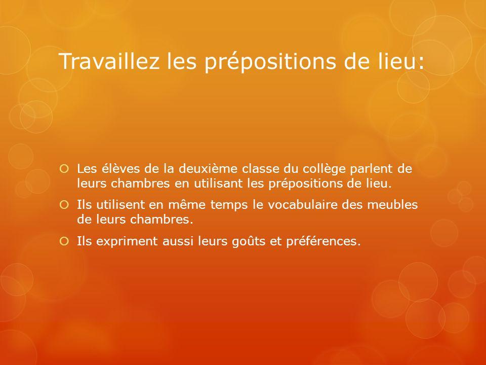 Travaillez les prépositions de lieu: