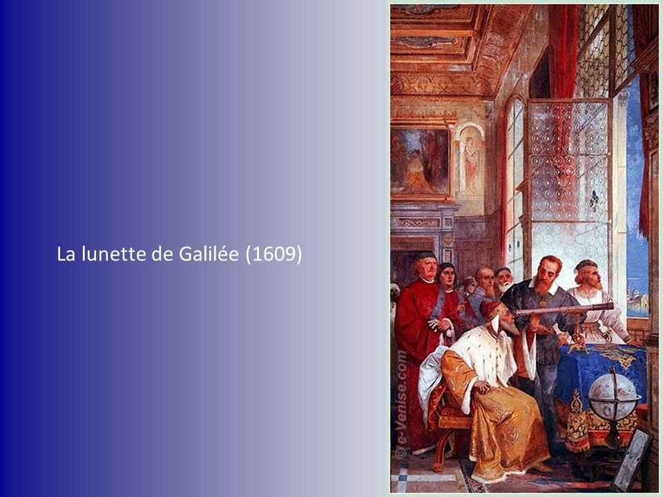 La lunette de Galilée (1609)