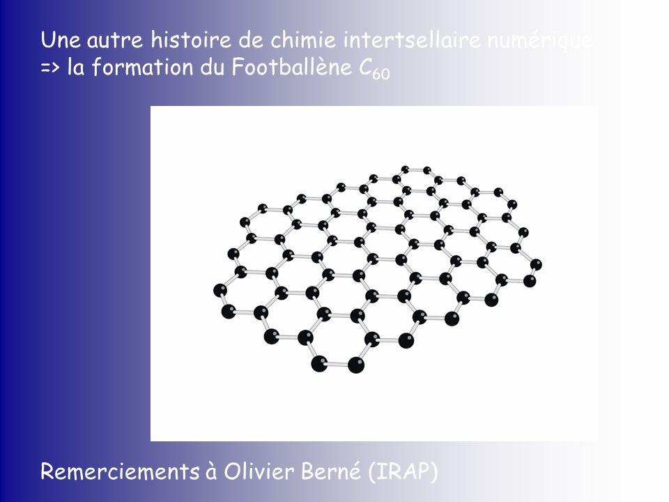 Une autre histoire de chimie intertsellaire numérique => la formation du Footballène C60