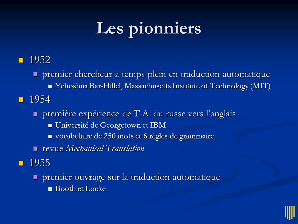 Les pionniers 1952. premier chercheur à temps plein en traduction automatique. Yehoshua Bar-Hillel, Massachusetts Institute of Technology (MIT)