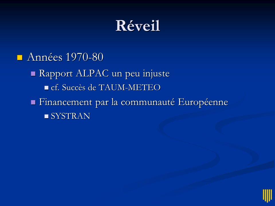 Réveil Années 1970-80 Rapport ALPAC un peu injuste