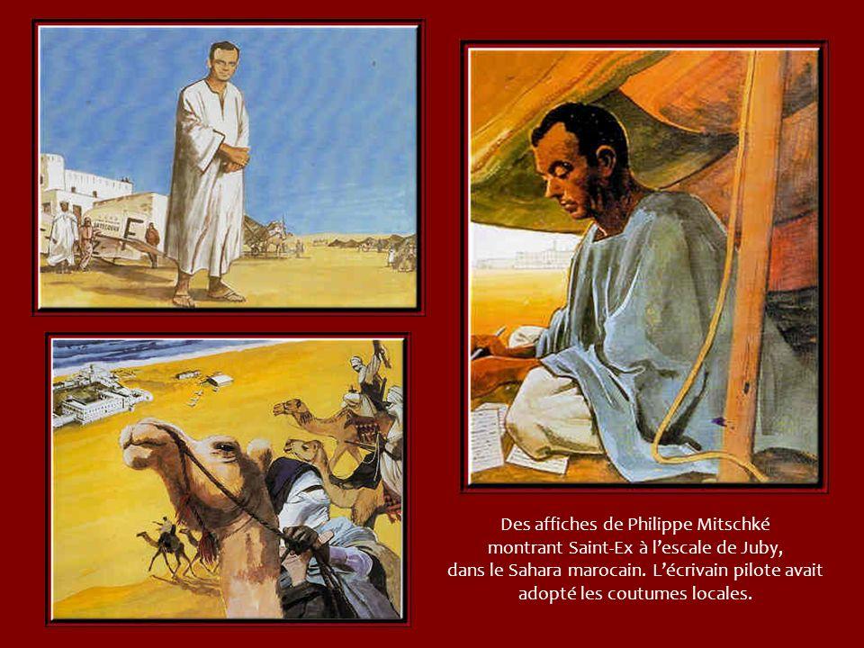Des affiches de Philippe Mitschké montrant Saint-Ex à l'escale de Juby, dans le Sahara marocain.