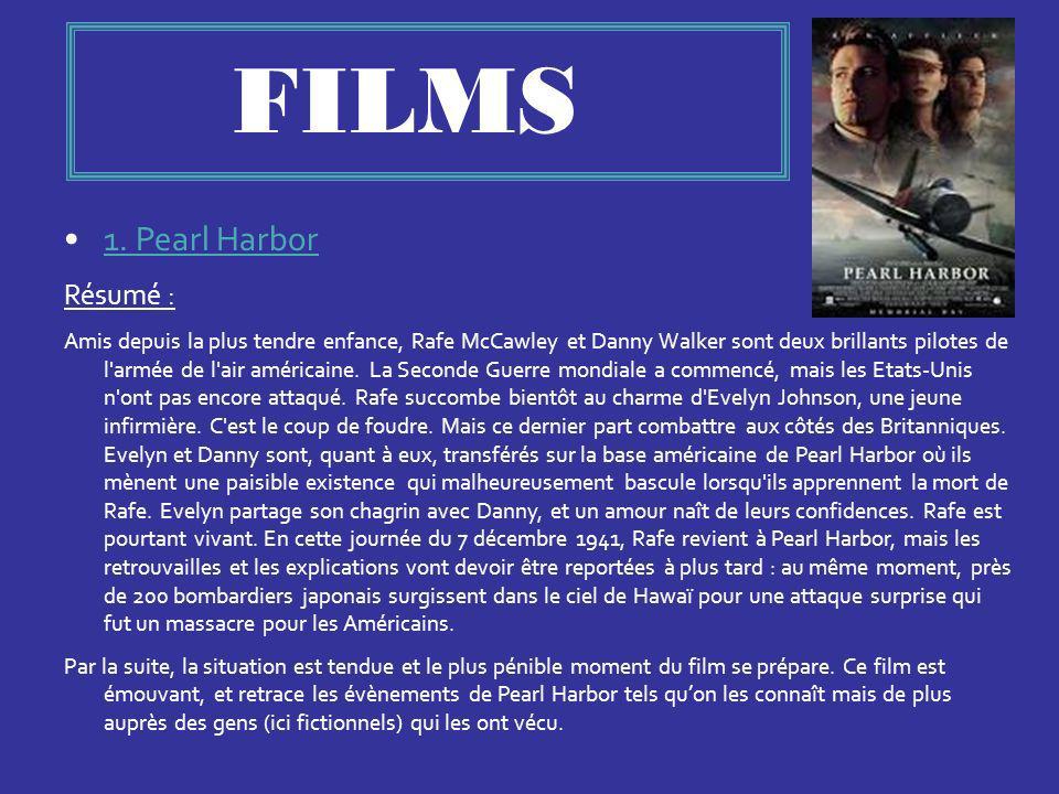 FILMS 1. Pearl Harbor Résumé :