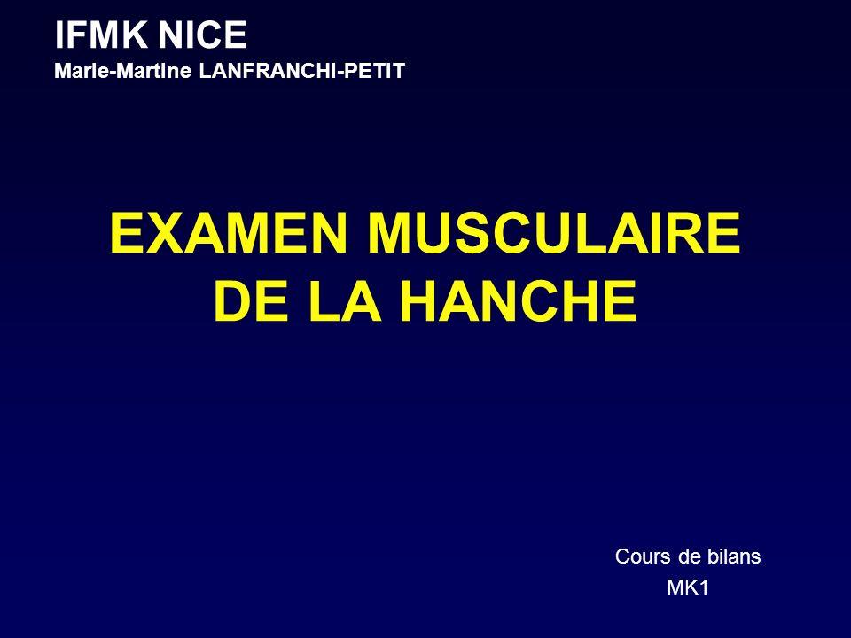 EXAMEN MUSCULAIRE DE LA HANCHE
