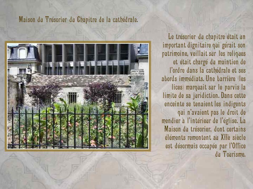 Maison du Trésorier du Chapitre de la cathédrale.