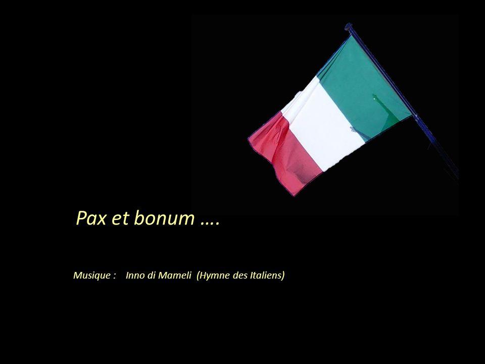 Musique : Inno di Mameli (Hymne des Italiens)