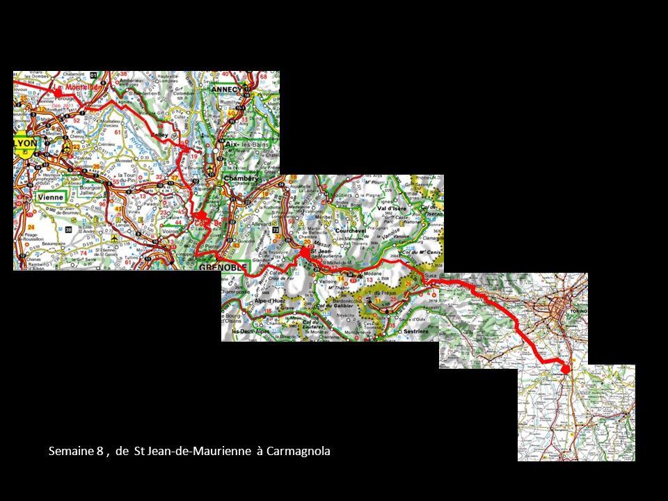 Semaine 8 , de St Jean-de-Maurienne à Carmagnola