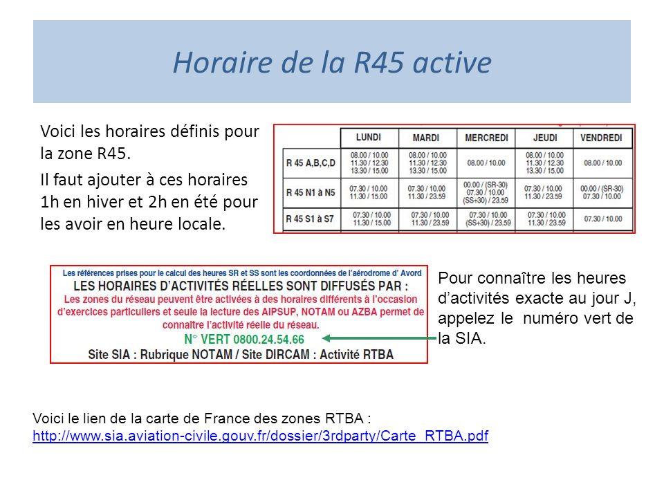 Horaire de la R45 active Voici les horaires définis pour la zone R45.
