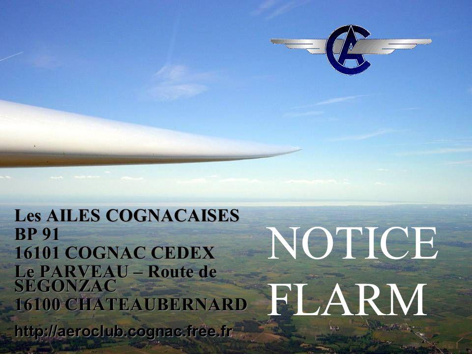 NOTICE FLARM Les AILES COGNACAISES BP 91 16101 COGNAC CEDEX