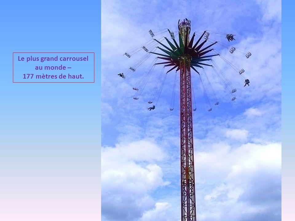 Le plus grand carrousel au monde –
