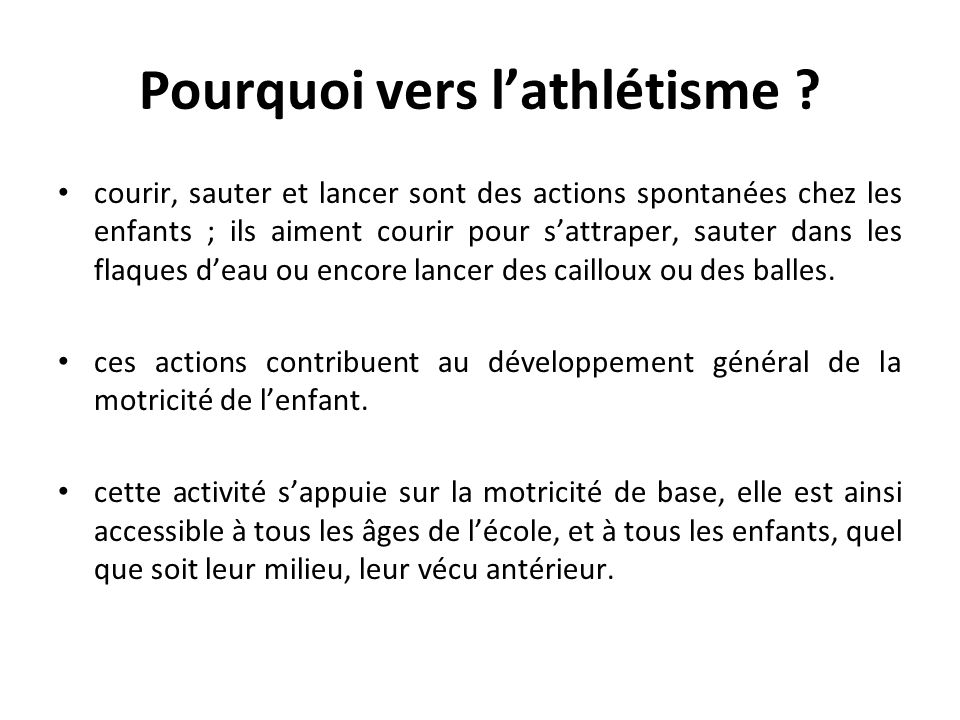 Pourquoi vers l'athlétisme