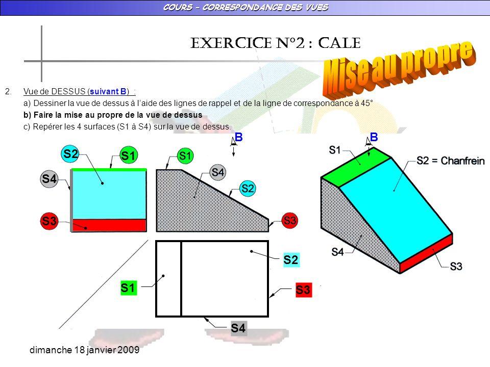 Mise au propre EXERCICE N°2 : CALE B B S2 S1 S4 S3 S2 S1 S3 S4