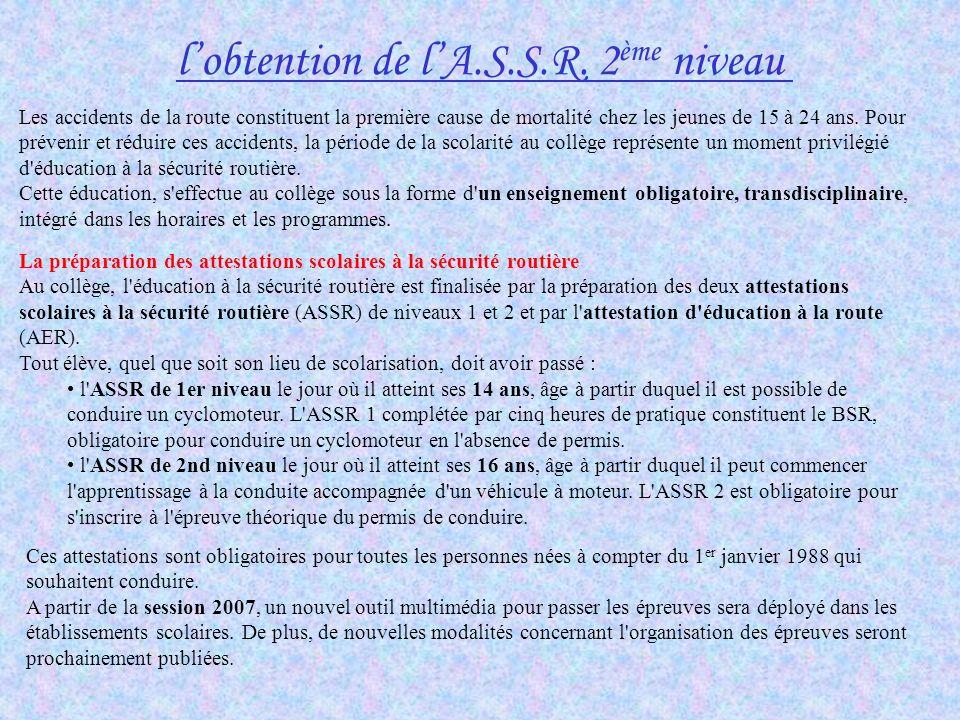 l'obtention de l'A.S.S.R. 2ème niveau