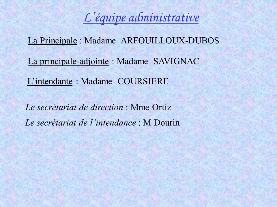 L'équipe administrative