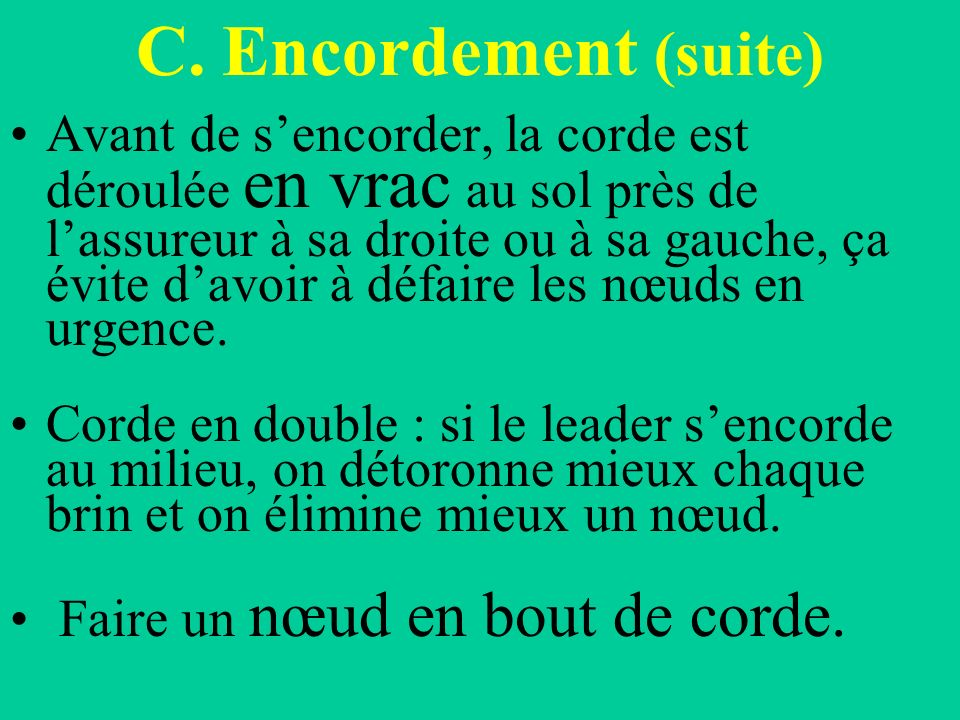 C. Encordement (suite)
