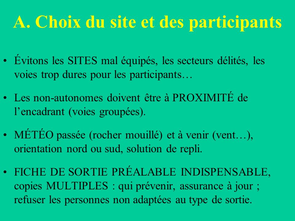 A. Choix du site et des participants