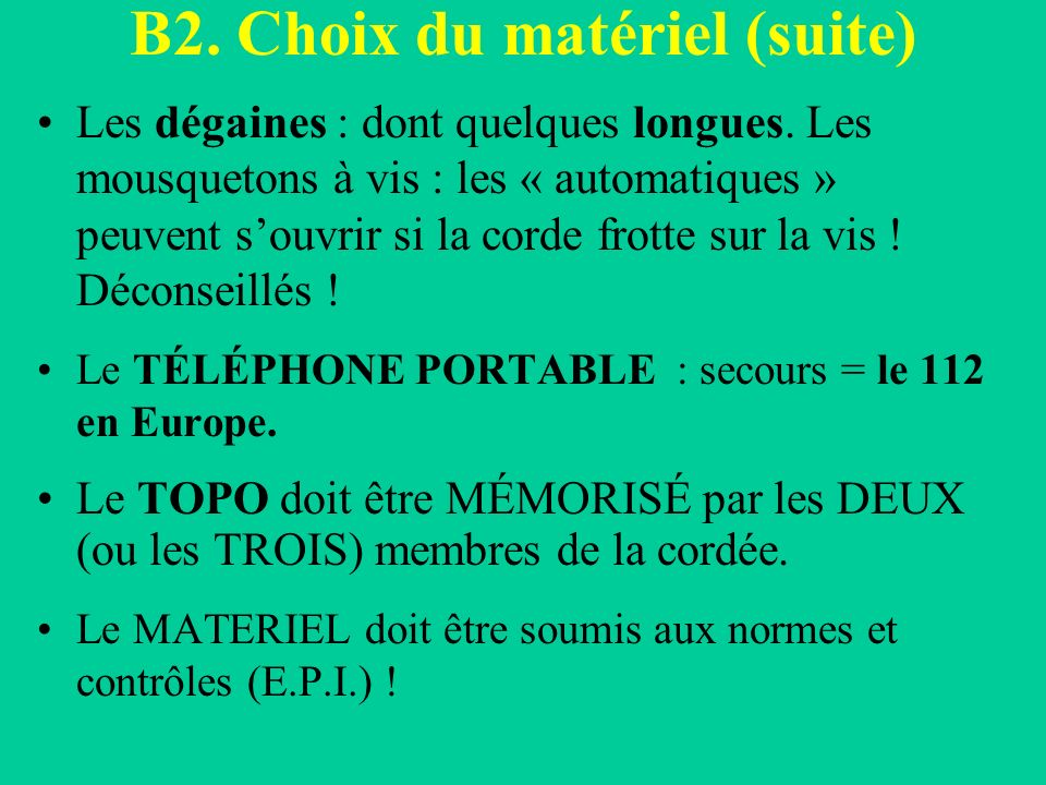B2. Choix du matériel (suite)