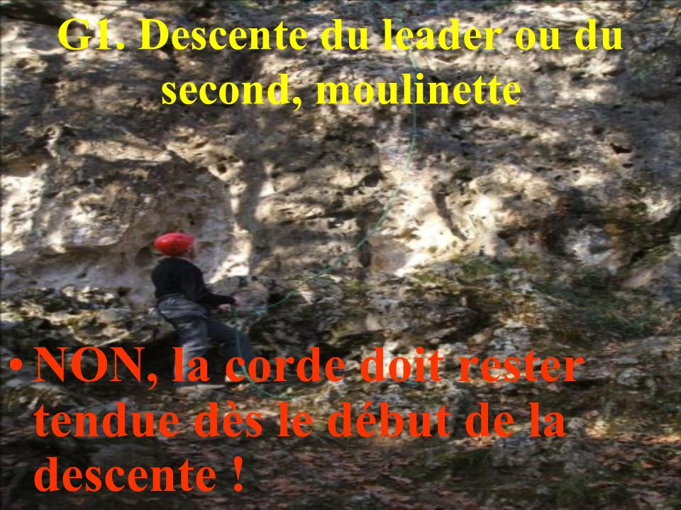 G1. Descente du leader ou du second, moulinette