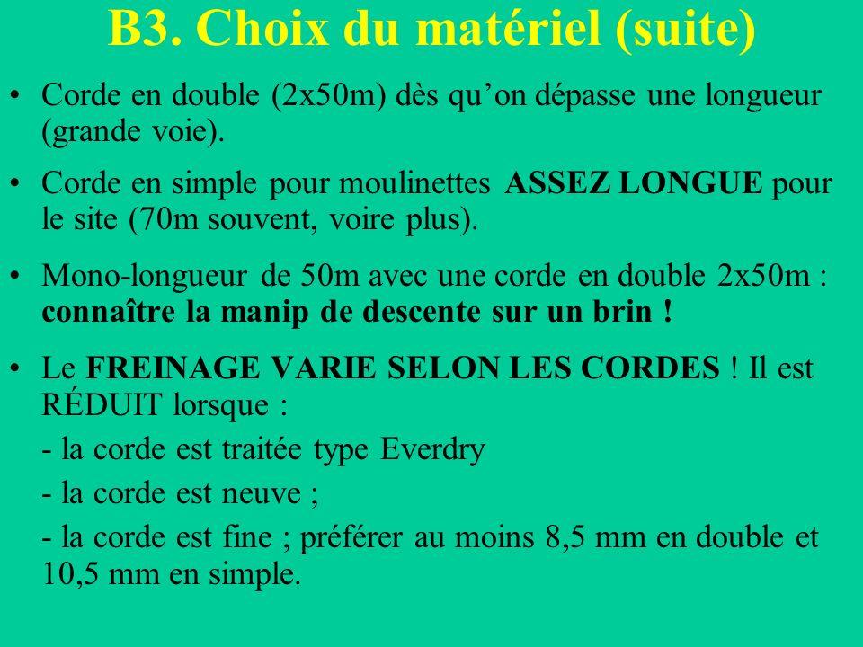 B3. Choix du matériel (suite)