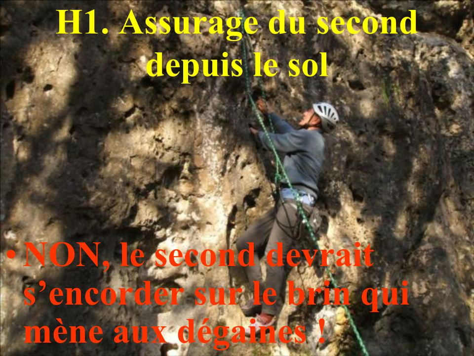 H1. Assurage du second depuis le sol