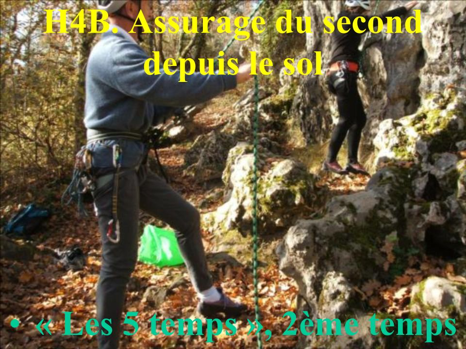 H4B. Assurage du second depuis le sol