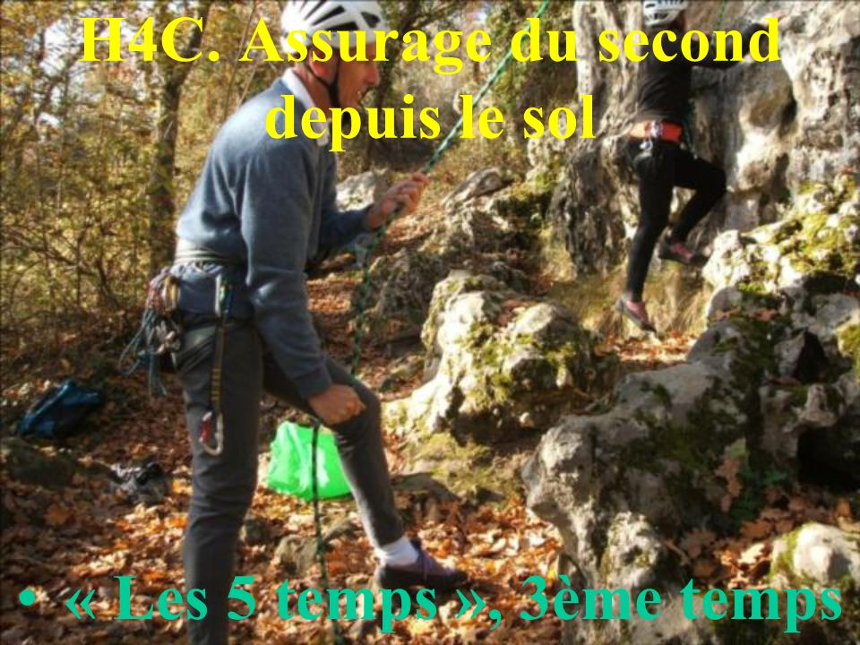 H4C. Assurage du second depuis le sol