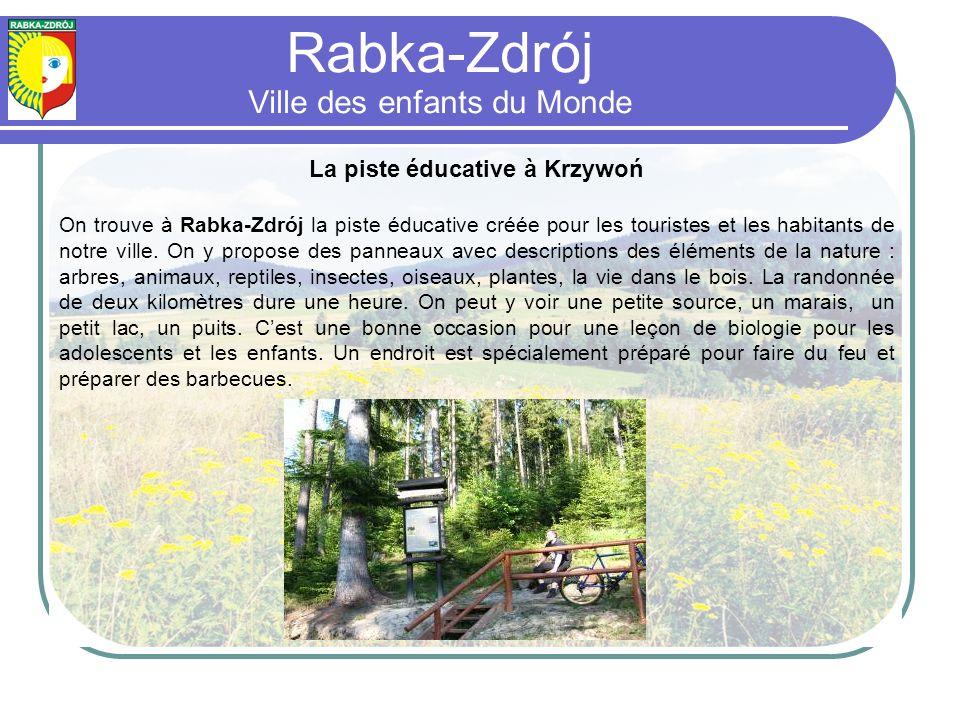 Rabka-Zdrój Ville des enfants du Monde