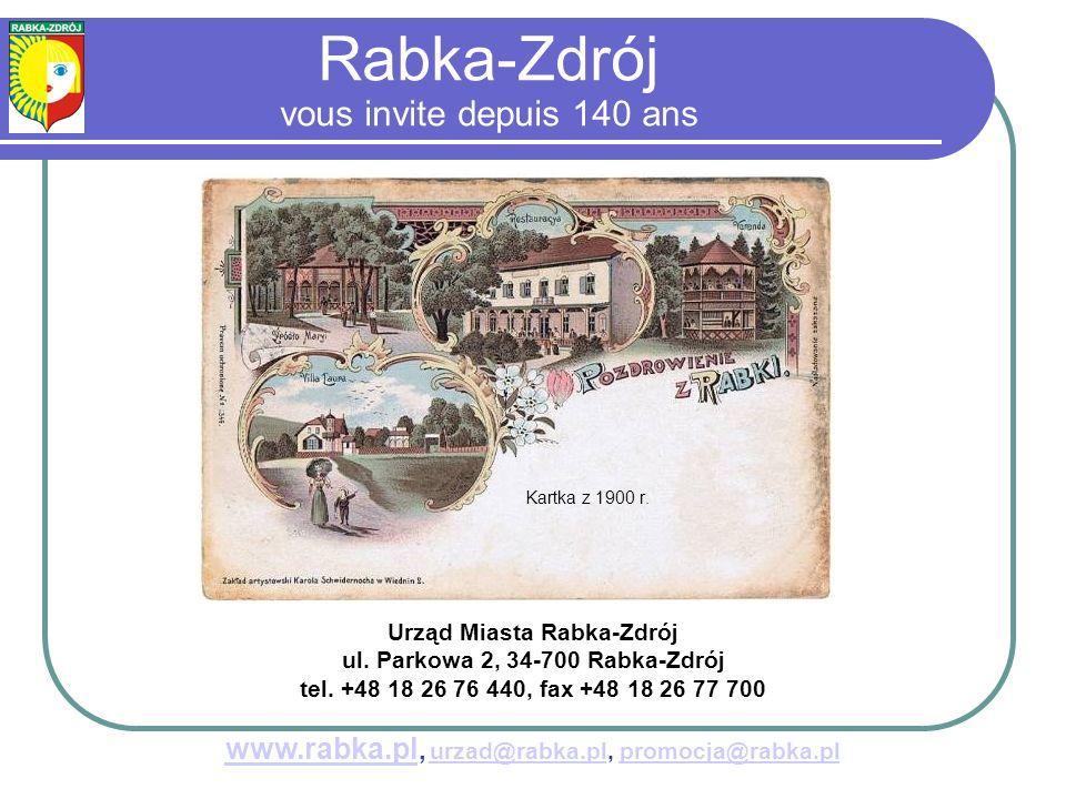 Rabka-Zdrój vous invite depuis 140 ans