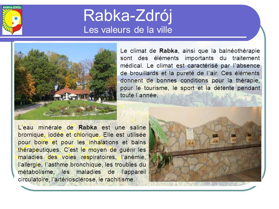 Rabka-Zdrój Les valeurs de la ville