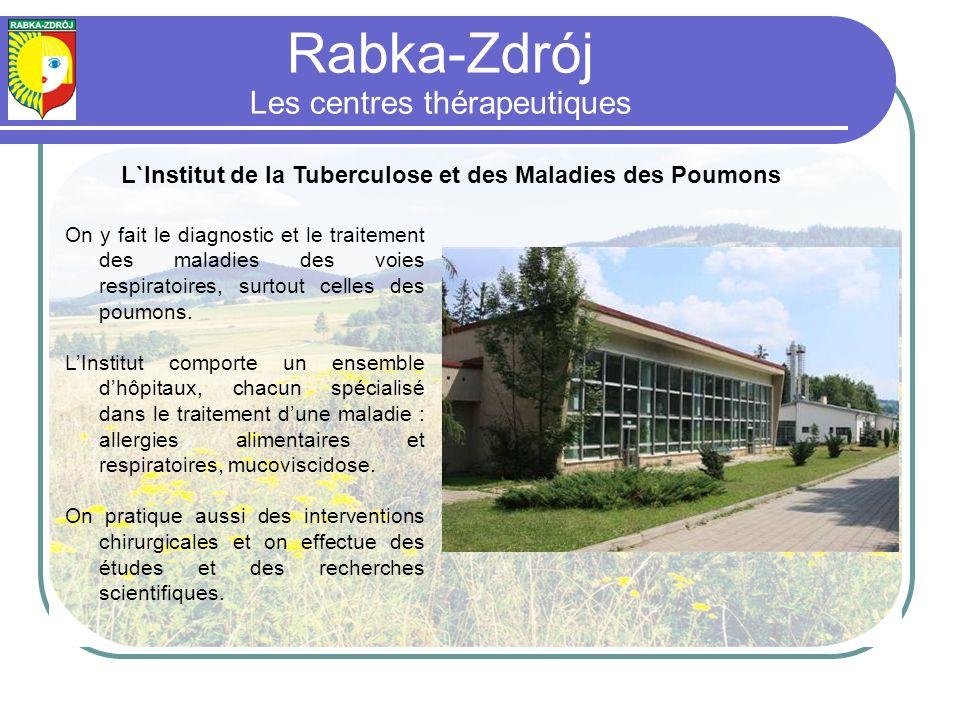 Rabka-Zdrój Les centres thérapeutiques