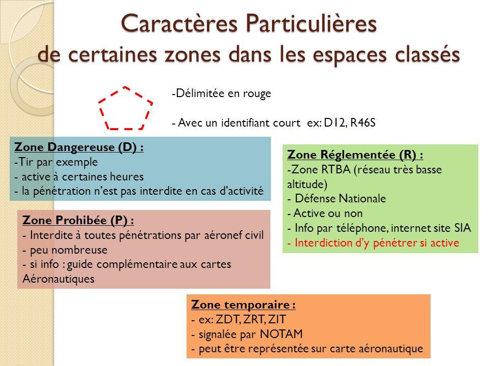 Caractères Particulières de certaines zones dans les espaces classés