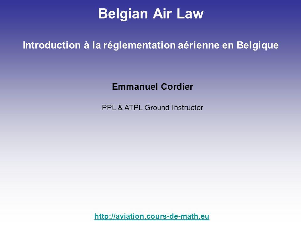 Introduction à la réglementation aérienne en Belgique
