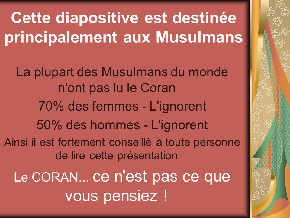 Cette diapositive est destinée principalement aux Musulmans